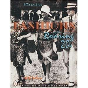 Fashions of the Roaring 20s (9780764300172): Ellie