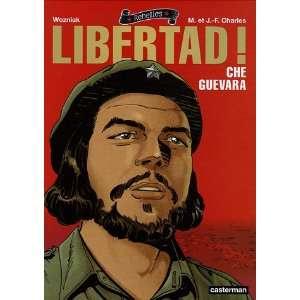 Rebelles Libertad! Che Guevara (9782203391505): Maryse et