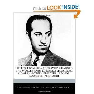 Fifeen From New York Who Changed he World John D. Rockefeller, Sean
