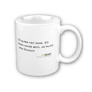 30 Rock Jack 25 Super Hot Moms Quote Mug:  Kitchen & Dining