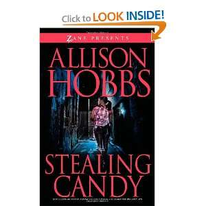 Stealing Candy (Zane Presents) (9781593092801) Allison Hobbs Books