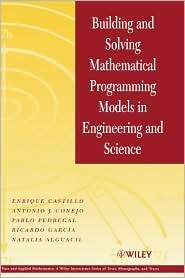 Building and Solving Mathematical Programming Models in Engineering