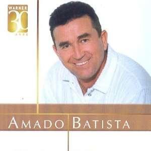 Warner 30 Anos: Amado Batista: Music