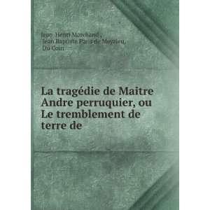 Jean Baptiste Paris de Meyzieu, Du Coin Jean Henri Marchand : Books