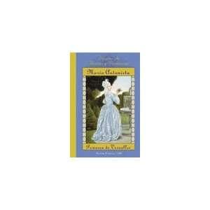 Maria Antonieta / Marie Antoinette: Princesa De Versalles