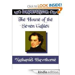 The House of the Seven Gables Nathaniel Hawthorne  Kindle