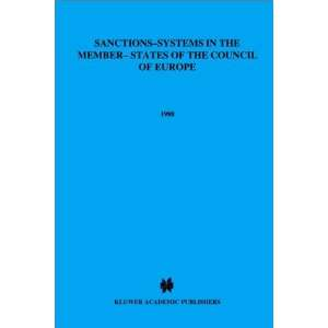 Council of Europe (Part I) (9789065443854): Anton van Kalmthout: Books
