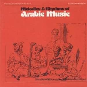 & Rhythms of Arabic Music: Melodies & Rhythms of Arabic Music: Music