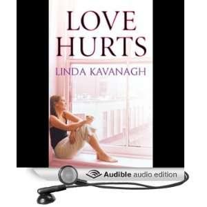 Love Hurts [Unabridged] [Audible Audio Edition]