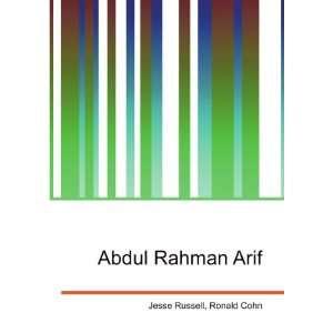 Abdul Rahman Arif: Ronald Cohn Jesse Russell: Books