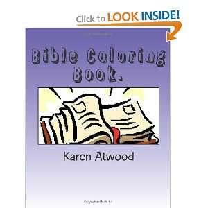 Bible Coloring Book. (9781467967822) Karen Atwood Books