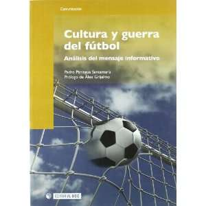 del Futbol: Analisis del Mensaje Informativo (9788497887946): Books