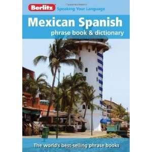 Berlitz Mexican Spanish Phrase Book & Dictionary (English