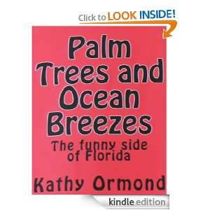 Palm Trees and Ocean Breezes Kathy Ormond  Kindle Store