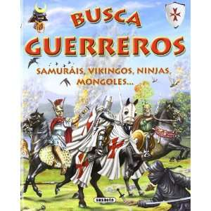 Busca los guerreros / Look for The Warriors: Samurais