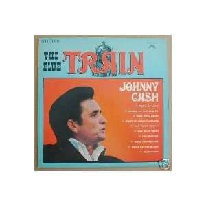 The Blue Train Johnny Cash Music