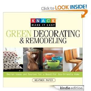 Knack Green Decorating & Remodeling: Design Ideas and Sources for a