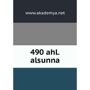 490 ahl.alsunna www.akademya.net Books
