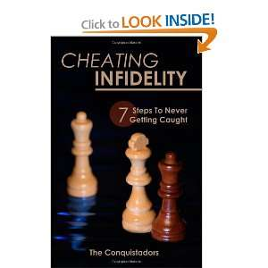 Cheating Infidelity: Seven Steps To Never Getting Caught