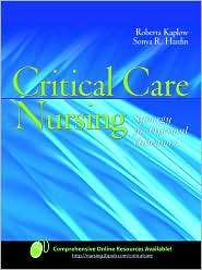 Critical Care Nursing Synergy for Optimal Outcomes, (0763738638