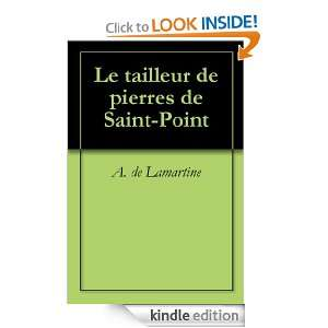 Le tailleur de pierres de Saint Point (French Edition): A. de