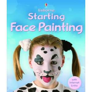 Starting Face Painting (9780746066560) *  Books