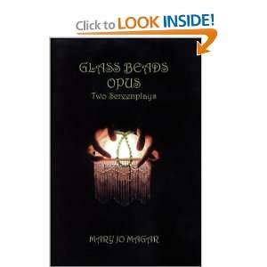 Glass Beads, Opus Two Screenplays (9780818701962) Mary