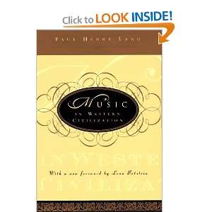Music in Western Civilization (9780393040746): Paul Henry Lang: Books