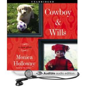 Wills A Love Story (Audible Audio Edition) Monica Holloway Books