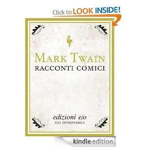 Racconti comici (Tascabili e/o) (Italian Edition) Mark Twain, L