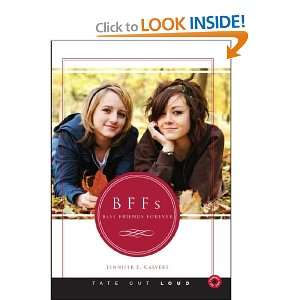BFFs Best Friends Forever (9781602473850) Jennifer Calvert Books