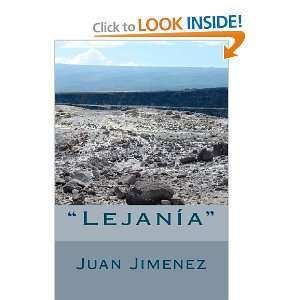 : Lejanía (Spanish Edition) (9781456455842): Juan D Jimenez: Books