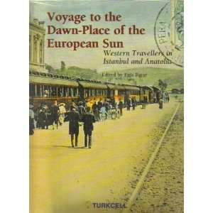 Voyage to the Dawn Place of the European Sun: Western