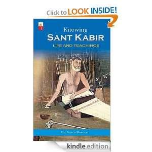 Knowing Sant Kabir: Prof. Shrikant Prasoon:  Kindle Store