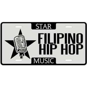 New  I Am A Filipino Hip Hop Star   License Plate Music