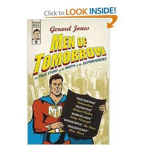 Men of Tomorrow Geeks, Gangsters, and the Birth of the Comic Book