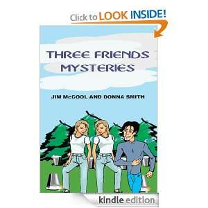 FRIENDS MYSTERIES: DONNA SMITH, JIM McCOOL:  Kindle Store