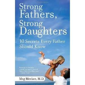 Every Father Should Know Paperback By Meeker, Meg: N/A   N/A : Books