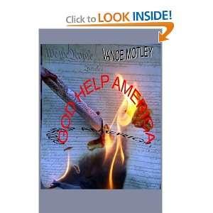 God Help America (9781451541199) Vance Motley Books