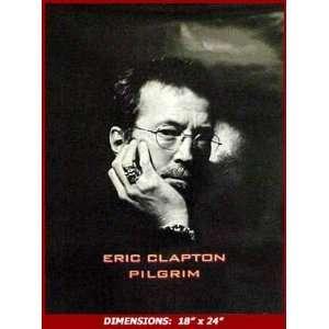 ERIC CLAPTON PILGRIM BLACK & WHITE 18x 24 Poster