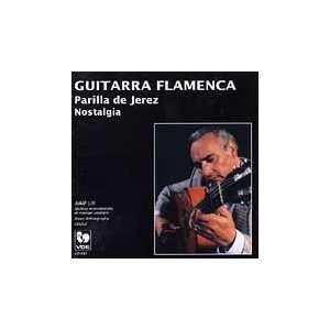 Guitarra Flamenca. Nostalgia: Parrilla de Jerez: Music