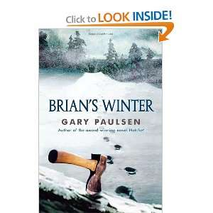 Brians Winter (9780307929587): Gary Paulsen: Books