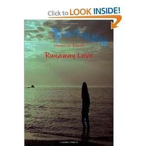 Runaway Love (9781458333841): Denarrius Pennell: Books