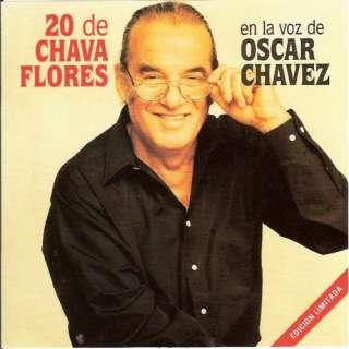 20 De Chava Flores: Oscar Chavez Con El Trio Los Morales