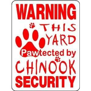 CHINOOK ALUMINUM DOG SIGN 3258