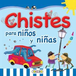 Chistes para ninos y ninas (Primera Biblioteca Infantil