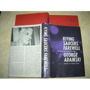 Flying Saucers Farewell: george adamski: Books