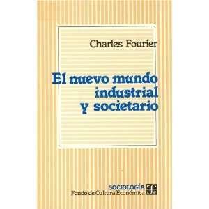 El nuevo mundo industrial y societario (Sociologa