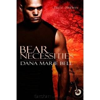 Bear Necessities by Dana Marie Bell (Jul 27, 2010)
