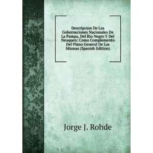 Complemento Del Plano General De Las Mismas (Spanish Edition) Jorge J